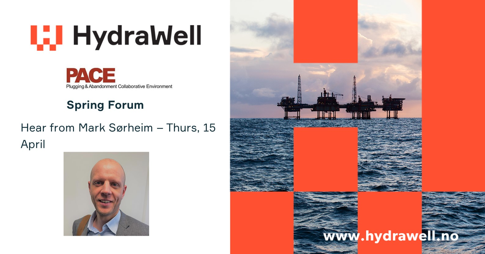 HydraWell's CEO, Mark Sørheim to present at PACE Forum